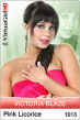 Victoria Blaze / Pink Licorice