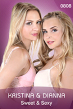 Kristina & Dianna / Sweet & Sexy