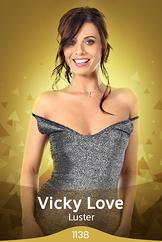 Vicky Love/Luster